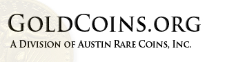 Gold Coins, Gold Bullion, & Gold Prices in Austin